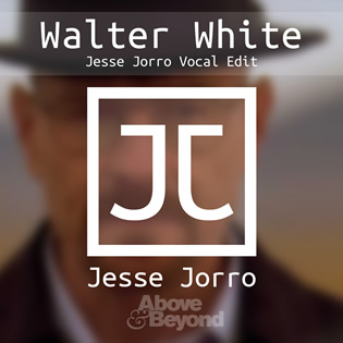 Walter White (Jesse Jorro Vocal Edit) | Cover Art